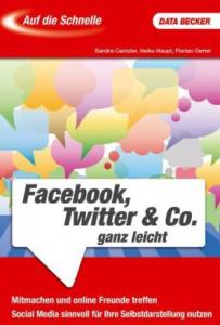 Ein Ratgeber für den schnellen Einstieg in die sozialen Netzwerke - inzwischen leider vergriffen.